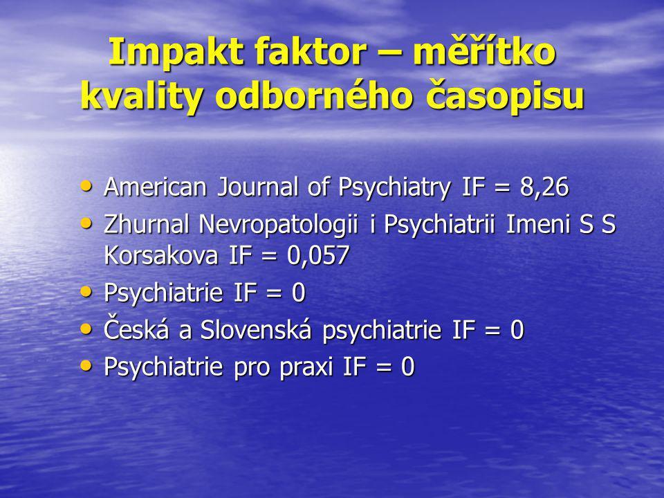 Impakt faktor – měřítko kvality odborného časopisu
