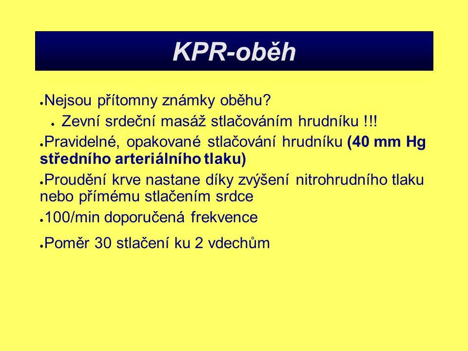 KPR-oběh Nejsou přítomny známky oběhu