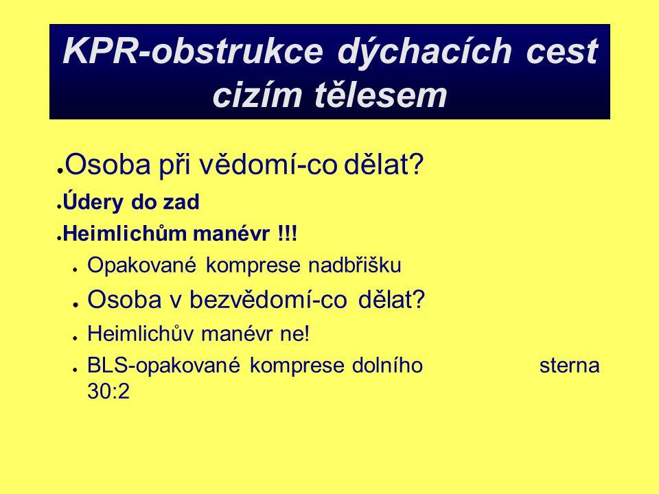 KPR-obstrukce dýchacích cest cizím tělesem
