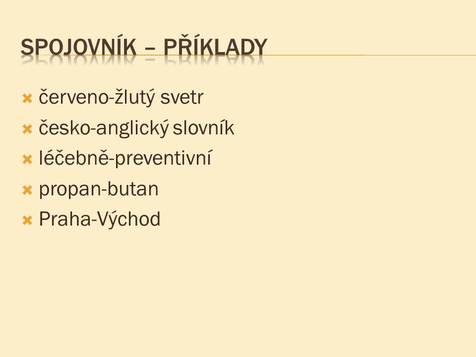 Spojovník – Příklady červeno-žlutý svetr česko-anglický slovník
