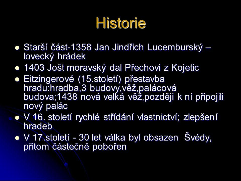Historie Starší část-1358 Jan Jindřich Lucemburský – lovecký hrádek
