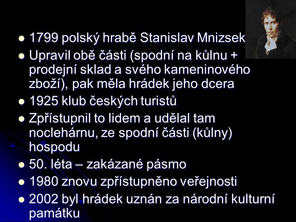 1799 polský hrabě Stanislav Mnizsek