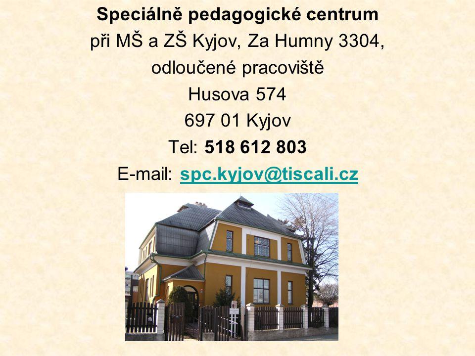 Speciálně pedagogické centrum při MŠ a ZŠ Kyjov, Za Humny 3304,
