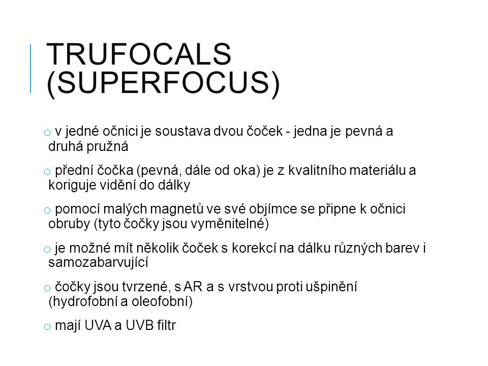 Trufocals (Superfocus)
