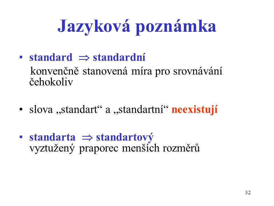 Jazyková poznámka standard  standardní
