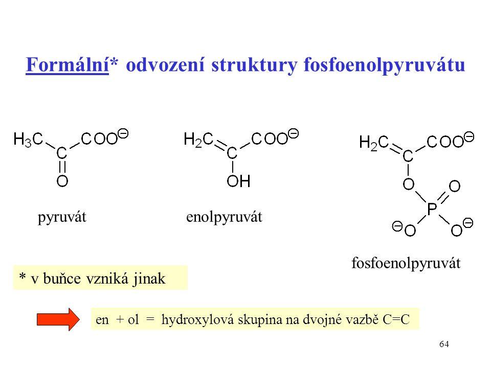 Formální* odvození struktury fosfoenolpyruvátu