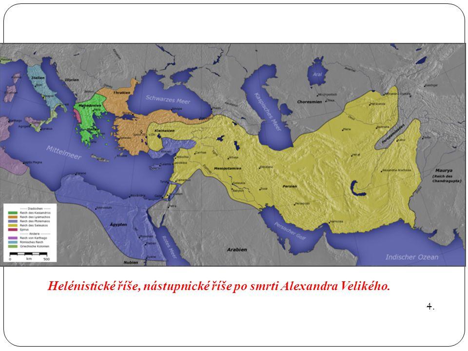 Helénistické říše, nástupnické říše po smrti Alexandra Velikého.
