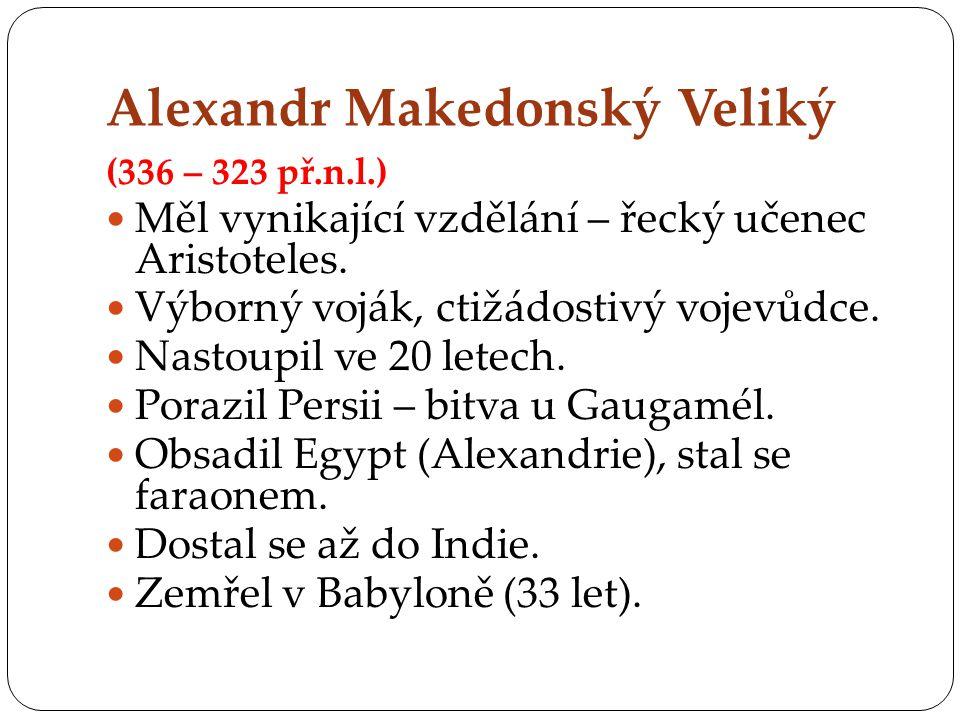 Alexandr Makedonský Veliký