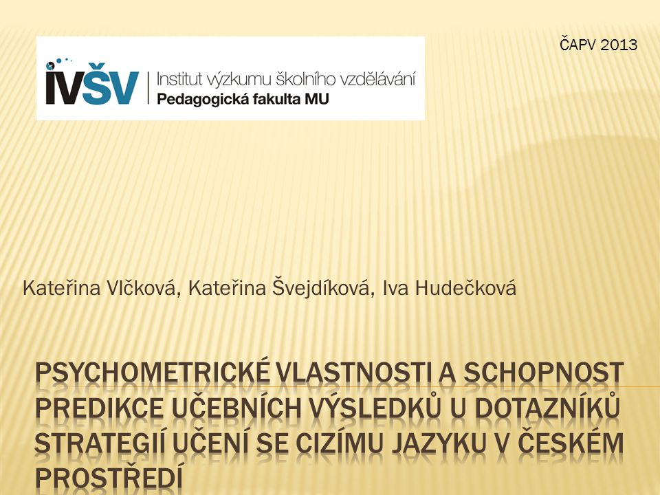 Kateřina Vlčková, Kateřina Švejdíková, Iva Hudečková