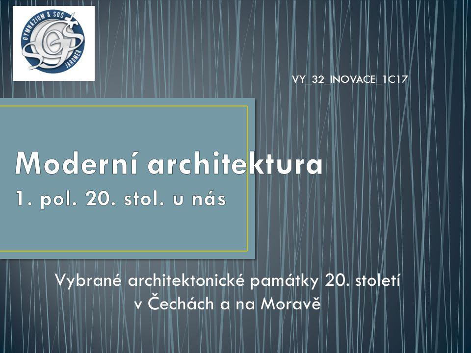 Moderní architektura 1. pol. 20. stol. u nás