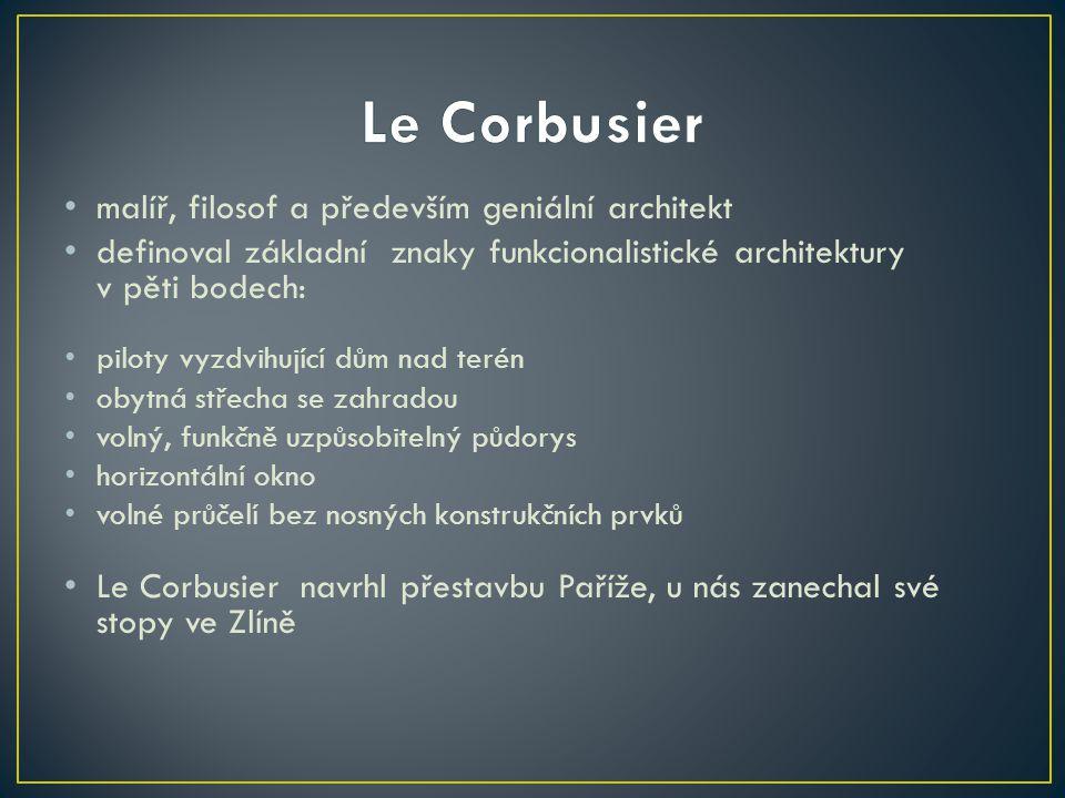 Le Corbusier malíř, filosof a především geniální architekt