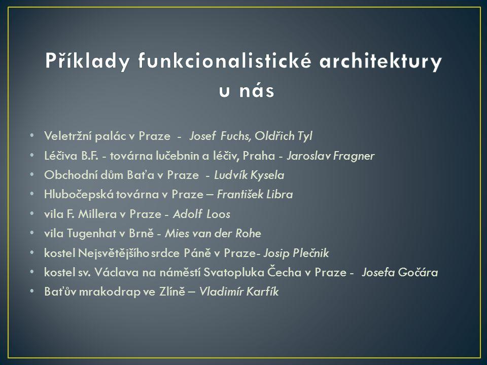 Příklady funkcionalistické architektury u nás