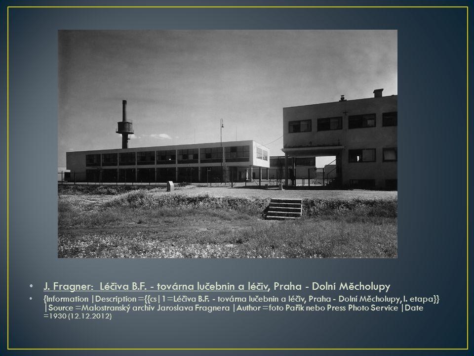 J. Fragner: Léčiva B.F. - továrna lučebnin a léčiv, Praha - Dolní Měcholupy