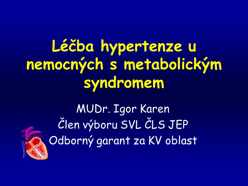 Léčba hypertenze u nemocných s metabolickým syndromem