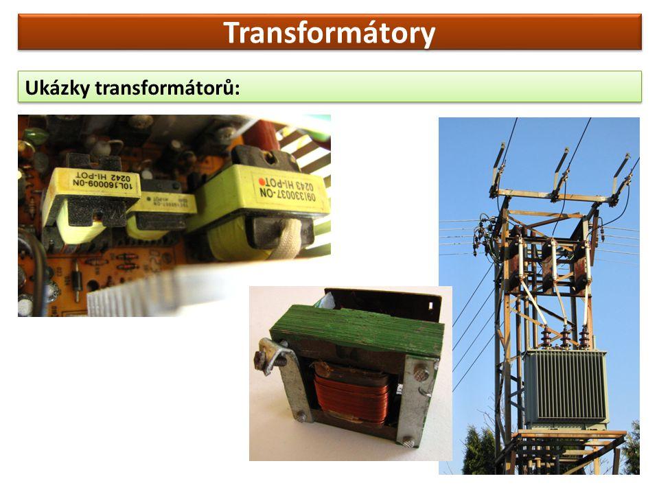 Transformátory Ukázky transformátorů: