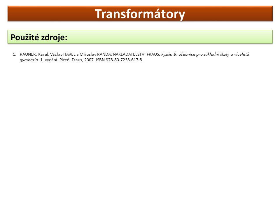 Transformátory Použité zdroje: