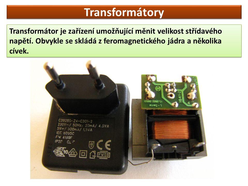 Transformátory Transformátor je zařízení umožňující měnit velikost střídavého napětí.