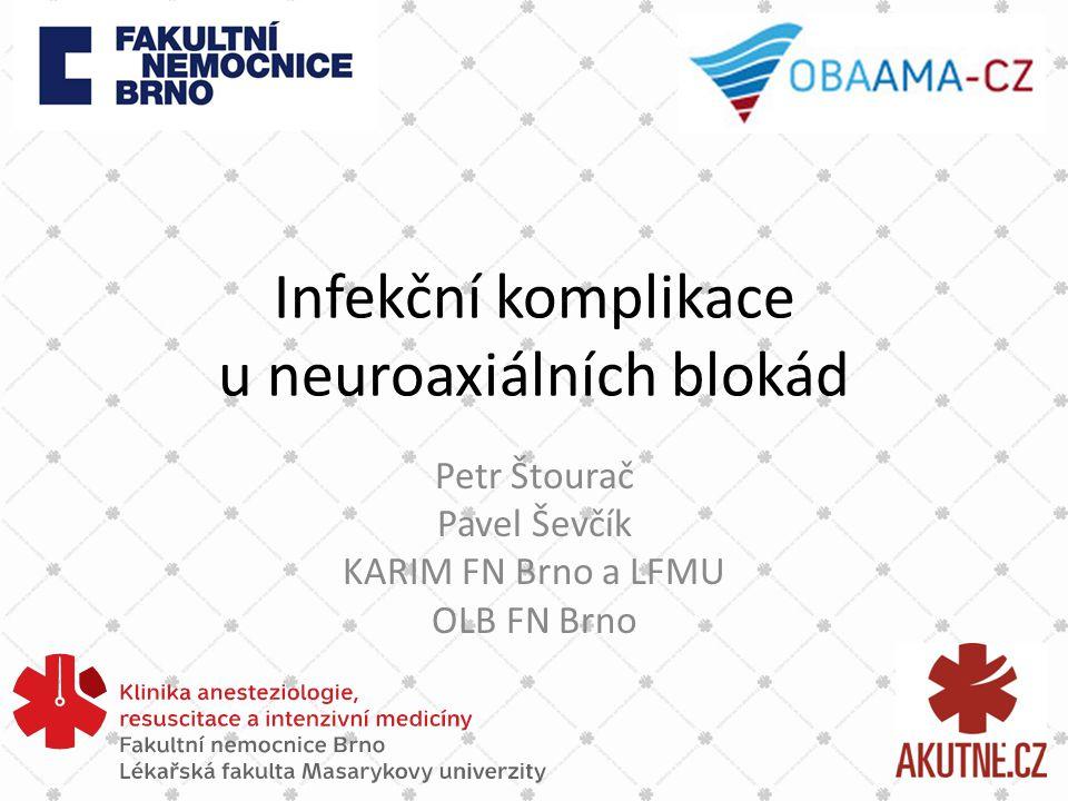 Infekční komplikace u neuroaxiálních blokád