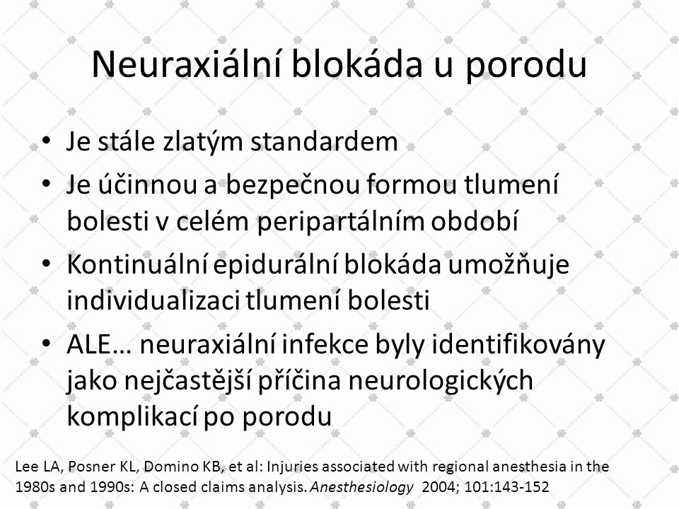 Neuraxiální blokáda u porodu