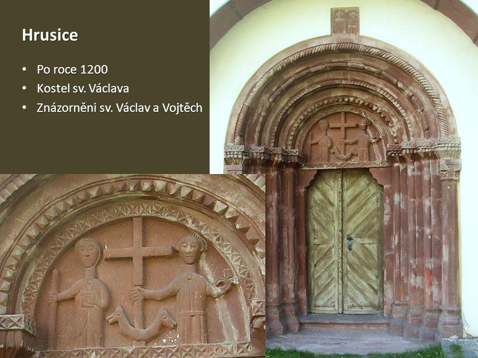 Hrusice Po roce 1200 Kostel sv. Václava