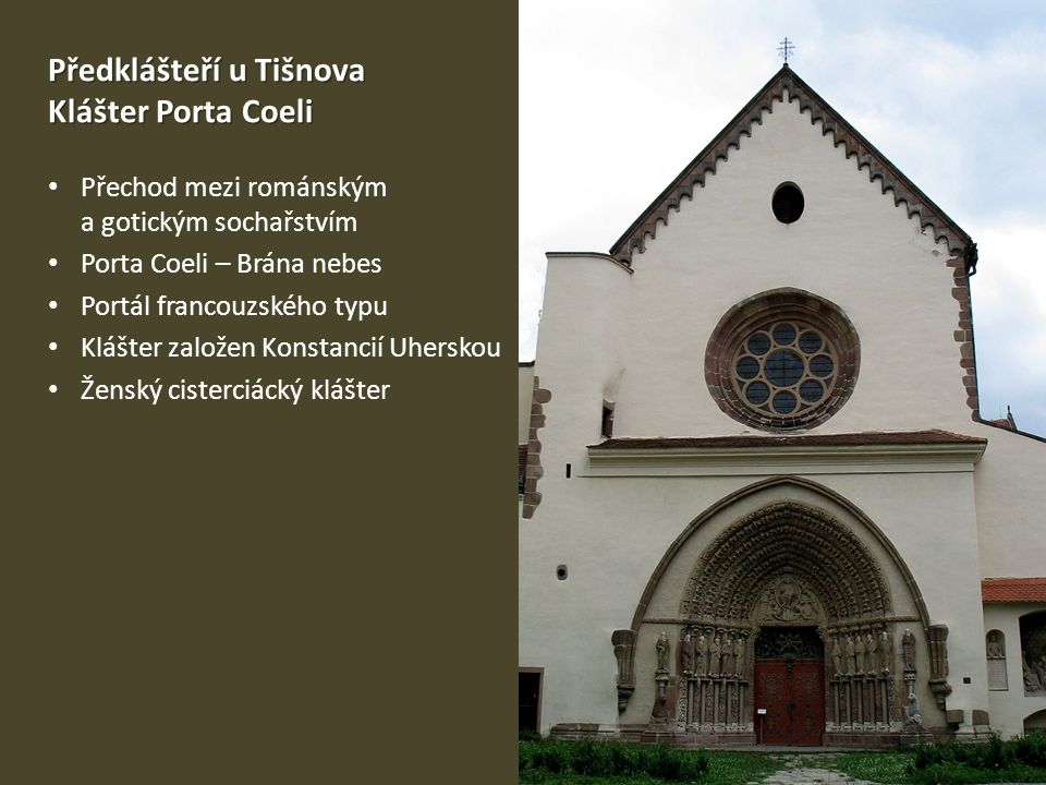 Předklášteří u Tišnova Klášter Porta Coeli