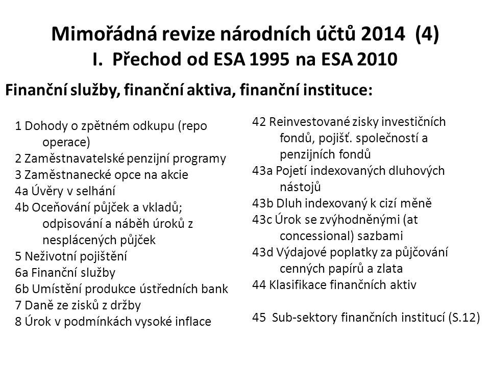 Mimořádná revize národních účtů 2014 (4) I