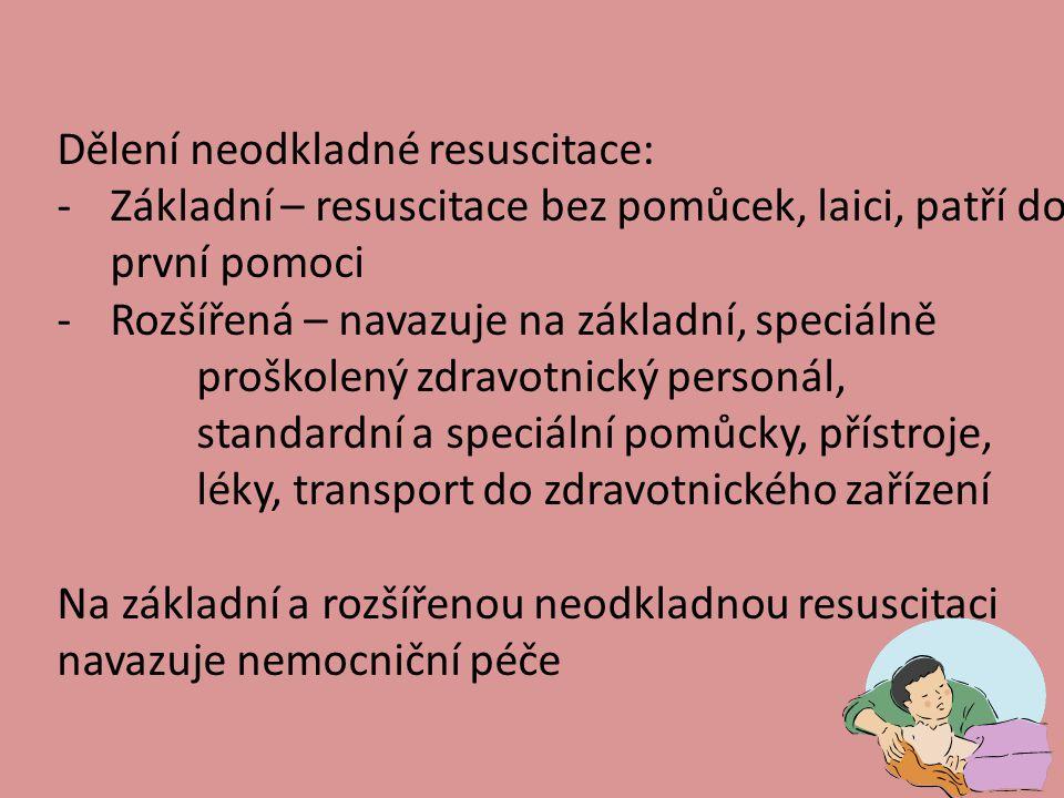 Dělení neodkladné resuscitace: