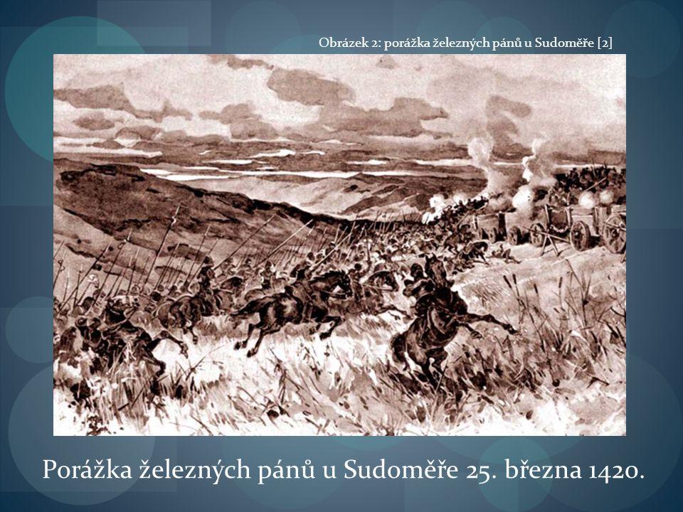 Porážka železných pánů u Sudoměře 25. března 1420.