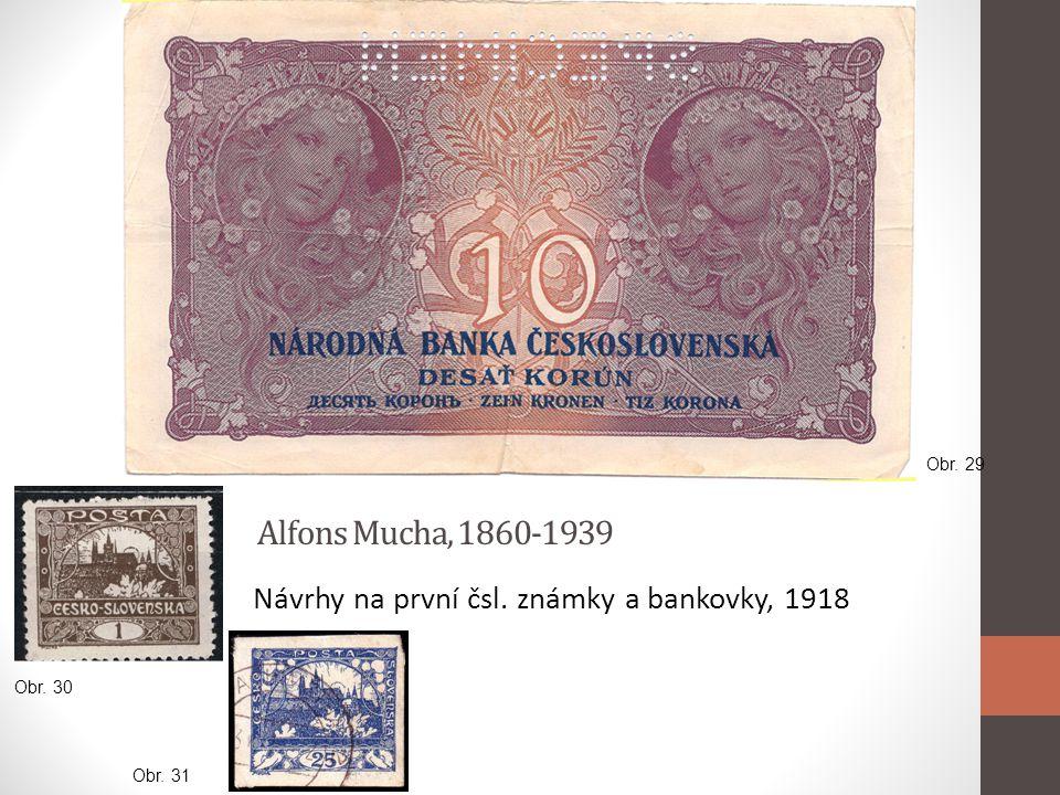 Alfons Mucha, 1860-1939 Návrhy na první čsl. známky a bankovky, 1918