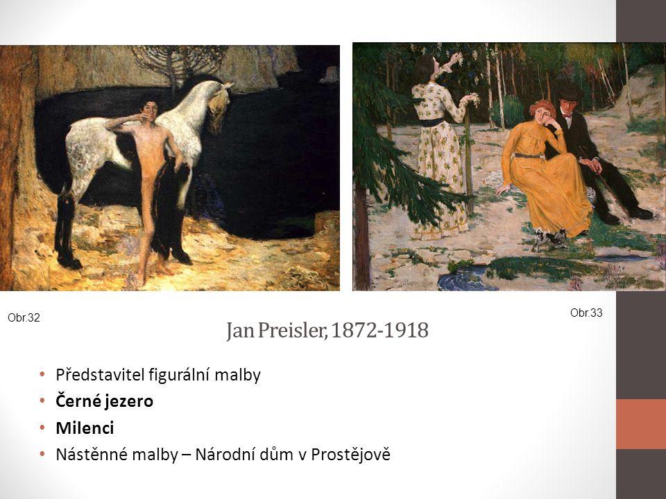 Jan Preisler, 1872-1918 Představitel figurální malby Černé jezero