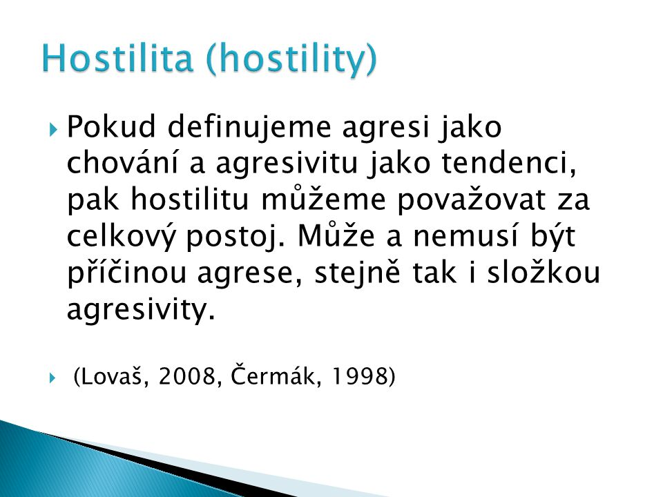Hostilita (hostility)