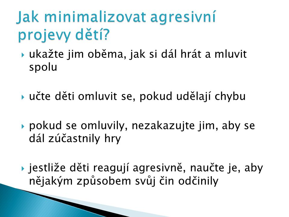 Jak minimalizovat agresivní projevy dětí