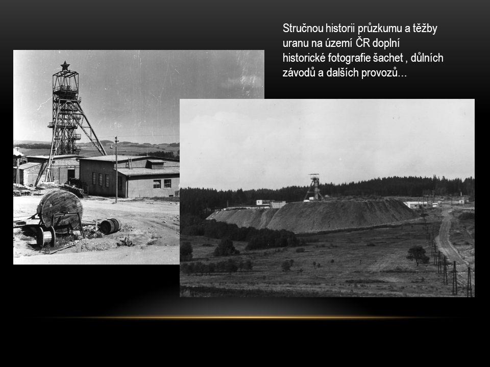 Stručnou historii průzkumu a těžby