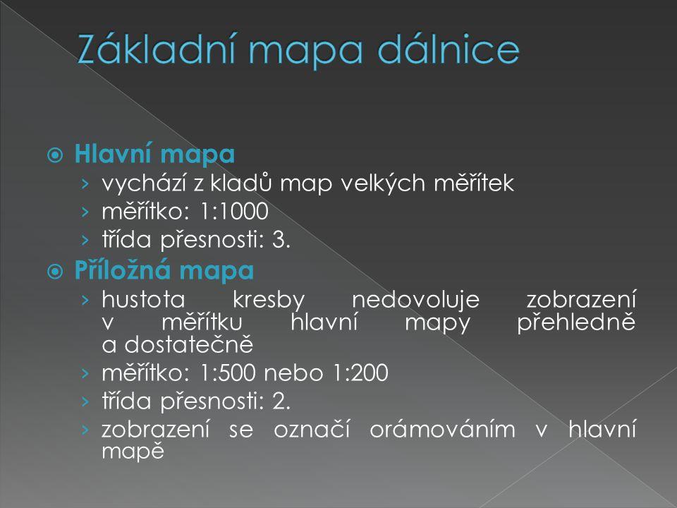Základní mapa dálnice Hlavní mapa Příložná mapa