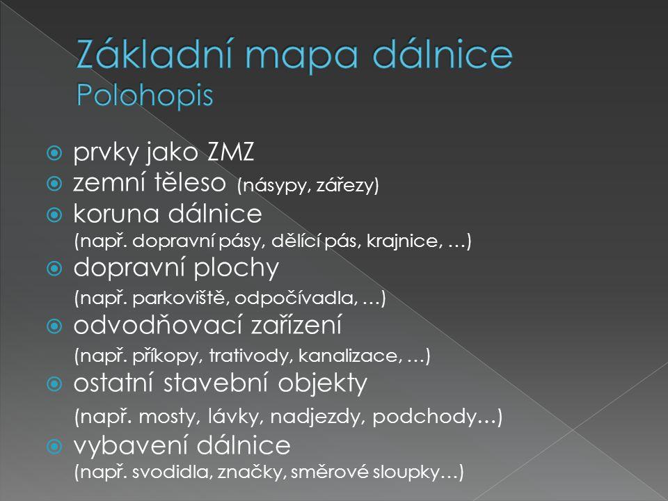 Základní mapa dálnice Polohopis