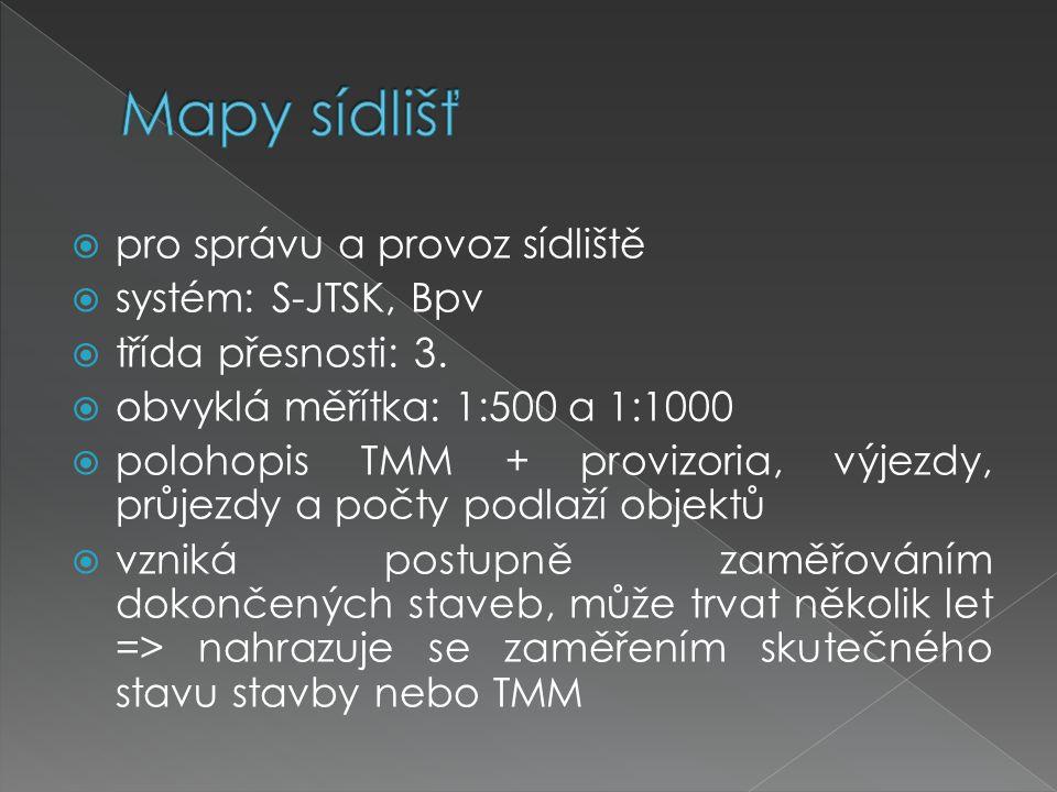 Mapy sídlišť pro správu a provoz sídliště systém: S-JTSK, Bpv