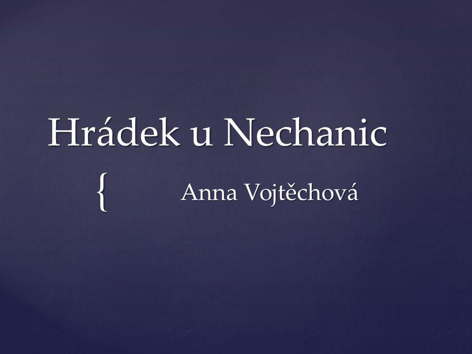 Hrádek u Nechanic Anna Vojtěchová