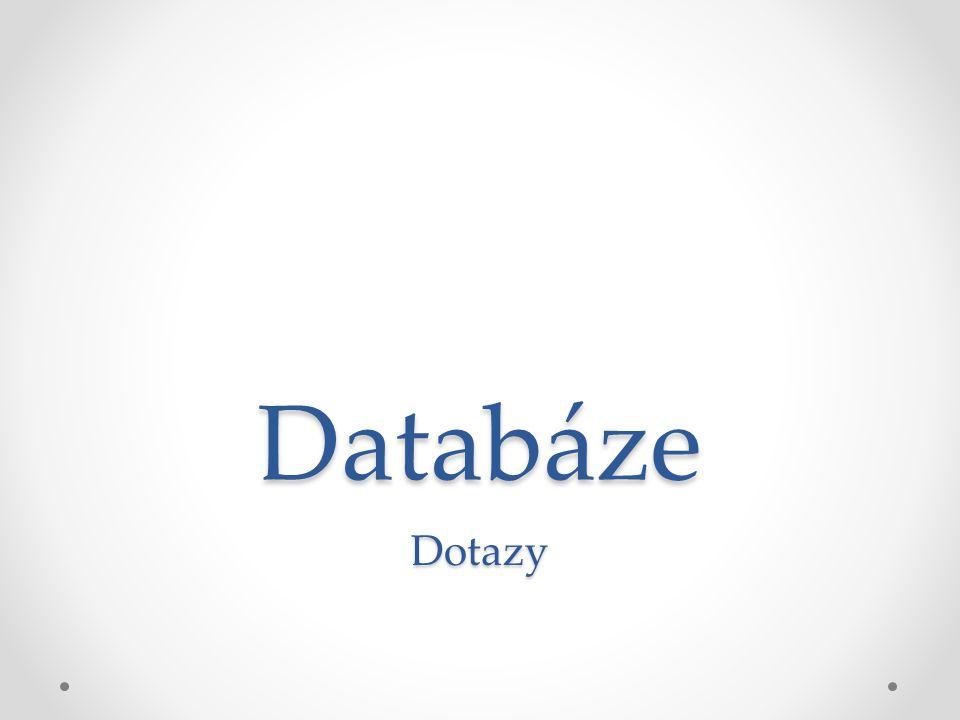 Databáze Dotazy