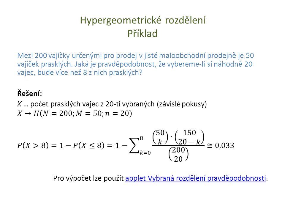 Hypergeometrické rozdělení Příklad
