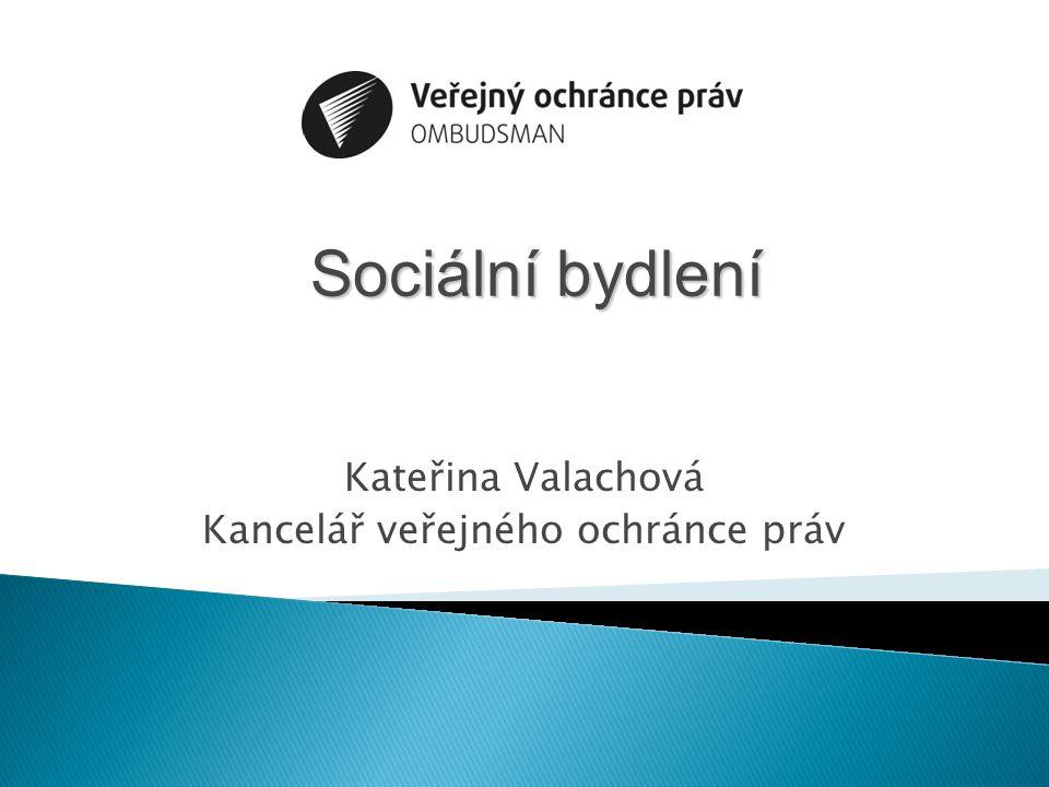 Kateřina Valachová Kancelář veřejného ochránce práv