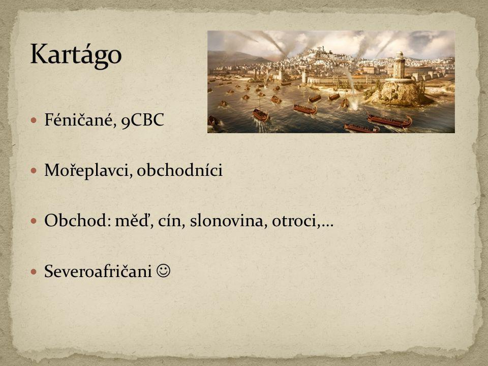 Kartágo Féničané, 9CBC Mořeplavci, obchodníci