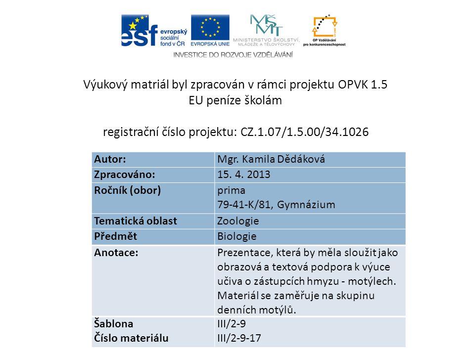 Výukový matriál byl zpracován v rámci projektu OPVK 1.5