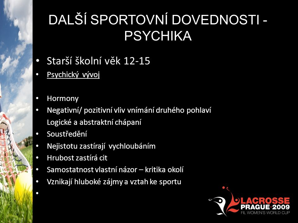 další SPORTOVNÍ DOVEDNOSTI -PSYCHIKA