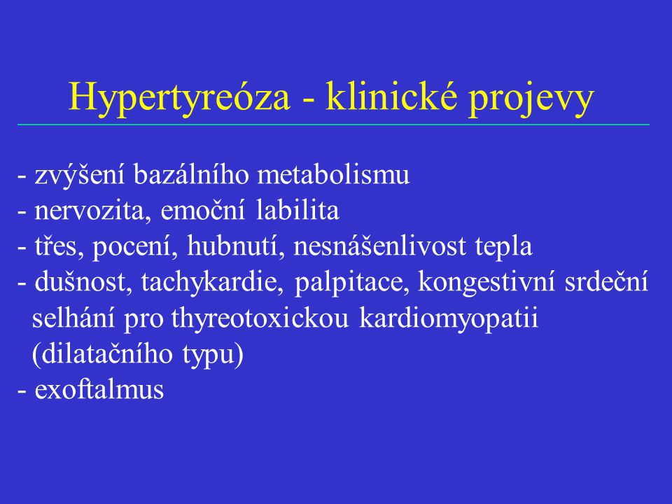 Hypertyreóza - klinické projevy