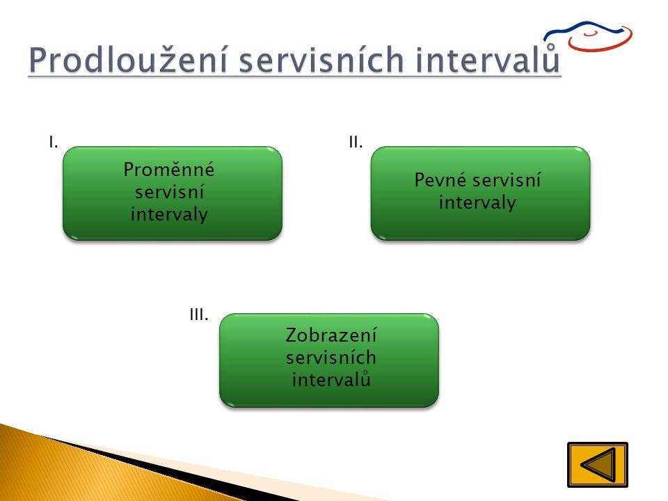 Prodloužení servisních intervalů