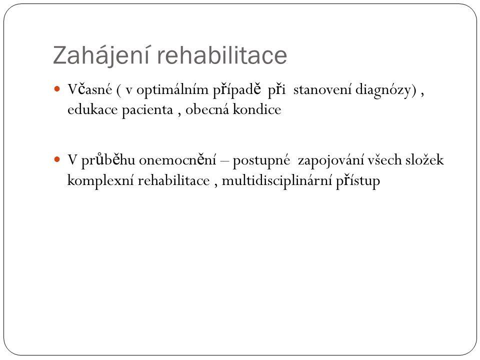 Zahájení rehabilitace