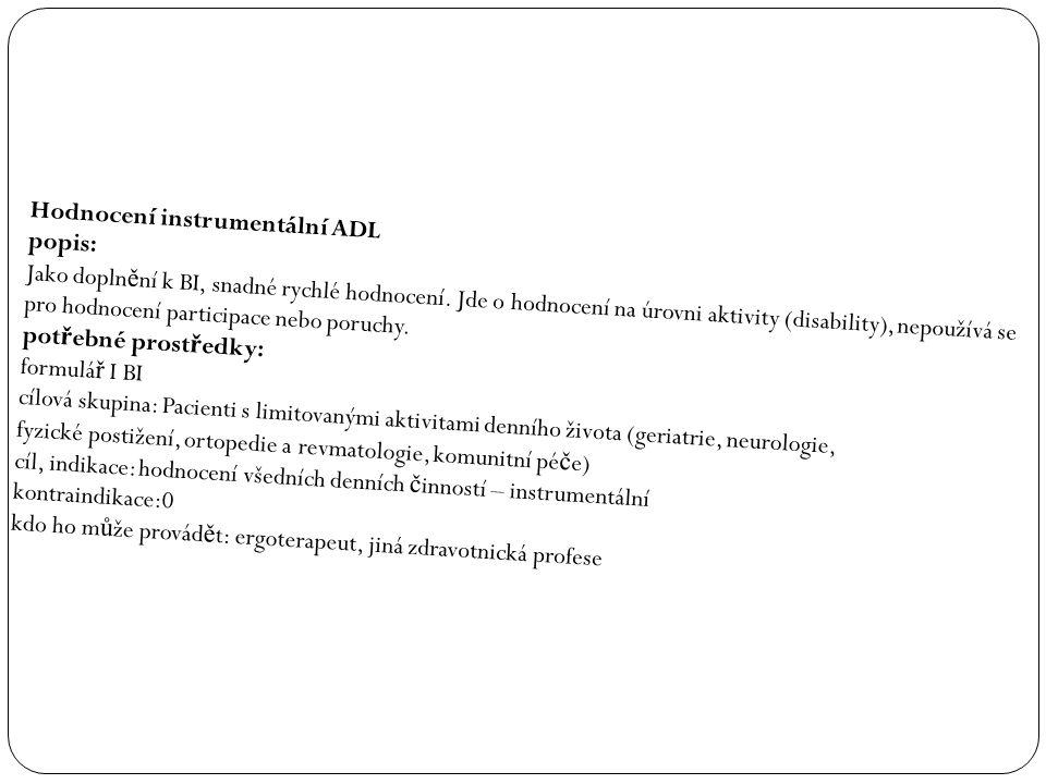 Hodnocení instrumentální ADL