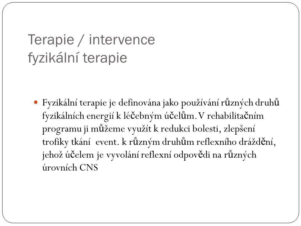 Terapie / intervence fyzikální terapie