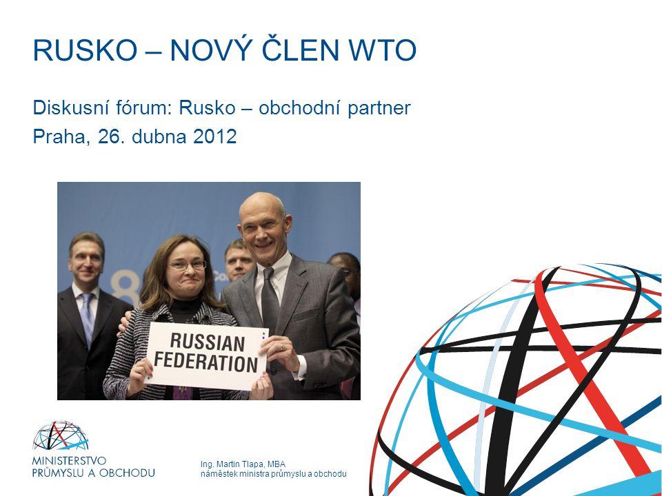Diskusní fórum: Rusko – obchodní partner Praha, 26. dubna 2012