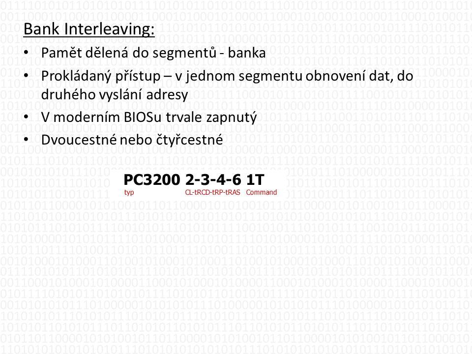 Bank Interleaving: Pamět dělená do segmentů - banka